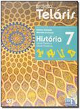 Projeto Teláris - História - 7º Ano - 02Ed/15 - Atica
