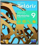 PROJETO TELARIS - HISTORIA - 9o ANO - Atica