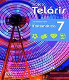 Projeto Telaris - Matematica - 7 Ano - Ef Ii - 02 Ed - Atica - didatico