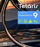 Projeto Telaris - Matematica - 9 Ano - Ef Ii - 02 Ed - Atica - didatico