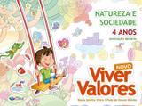 Projeto Viver Valores - Natureza e Sociedade - 4 Anos - Educação Infantil - Integrado - Construir recife