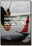 Projetos de radiocomunicação digital tetra: estudo de caso em aeroport - Appris editora