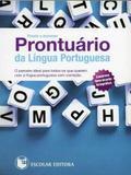 Pronto A Escrever: Prontuário da Língua Portuguesa - Escolar