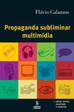 Propaganda subliminar multimídia