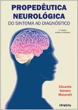 Propedeutica Neurologica - Do Sintoma Ao Diagnostico - Sarvier editora de livros medi