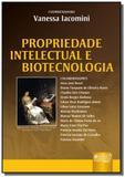 Propriedade intelectual e biotecnologia - Jurua