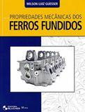 Propriedade mecanica dos ferros fundidos - Edgard blucher