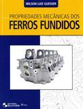 Propriedades Mecânicas dos Ferros Fundidos - Edgard blücher