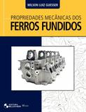 Propriedades mecânicas dos ferros fundidos - Editora blucher