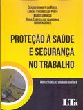 Protecao a Saude e Segurança No Trabalho - 01Ed/18 - Ltr editora