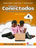Proyecto Conectados Vol. 4 Libro Alumno Con CD-A e Libro Digital - Macmillan do brasil - disal distribuidor