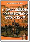 Psico drama do ser humano quixotesco o - Jurua