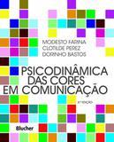 Psicodinâmica das cores em comunicação - Editora blucher