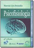 Psicofisiologia - 04Ed/19 - Atheneu