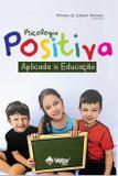Psicologia Positiva aplicada à Educação - Vetor