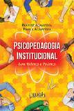 Psicopedagogia institucional - Wak