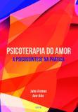 Psicoterapia do Amor - Cultrix
