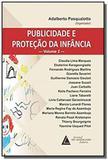Publicidade e Proteção da Infancia Vol.2 - Livraria do advogado