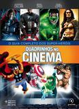 Quadrinhos no cinema 1 - O guia completo dos super-heróis