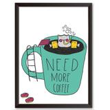 Quadro Decorativo - Need More Coffee - 34x24cm - Cool art