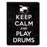 Quadro Keep Calm And Play Drums Canvas 40x30cm-KCA39 - Lubrano decor