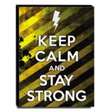 Quadro Keep Calm And Stay Strong Canvas 40x30cm-KCA04 - Lubrano decor