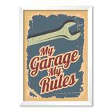 QUADRO MY GARAGE MY RULES - TAMANHO A4 - Moldura Branca Com Acrílico - Pôster no quadro