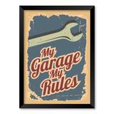 QUADRO MY GARAGE MY RULES - TAMANHO A5 - Moldura Preta Sem Acrílico - Pôster no quadro