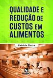 Qualidade E Redução De Custos Em Alimentos - Rubio