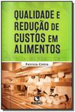 Qualidade e reducao de custos em alimentos - Rubio