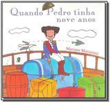 Quando Pedro Tinha Nove Anos - Global