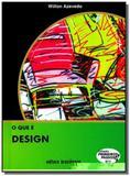 Que e design, o - vol.211 - colecao primeiros pass - Brasiliense