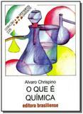 Que e quimica, o - vol.226 - colecao primeiros pas - Brasiliense
