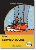 Que É Serviço Social, O - Vol.111 - Coleção Primeiros Passos - Brasiliense