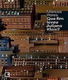 Que Fim Levou Juliana Klein - Record
