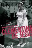 Quelé, a voz da cor: Biografia de Clementina de Jesus - Biografia de Clementina de Jesus