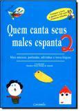 Quem Canta Seus Males Espanta - Vol.2 - Acompanha Cd-rom - Caramelo (paradidatico) - grupo somos