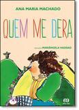 Quem me Dera - Atica (paradidaticos) - grupo somos