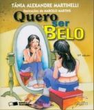 Quero Ser Belo - 05 Ed - Saraiva - paradidatico