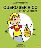 Quero Ser Rico, Rico De Verdade - 04 Ed - Mais ativos
