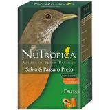 Ração para Sabiá e Pássaro Preto Nutrópica-300g - Nutropica
