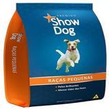 Ração Show Dog Raças Pequenas Sabor Carne 7 kg