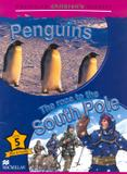 Race to the south pole - fact and fiction, the - level 5 - Macmillan
