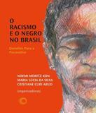 Racismo E O Negro No Brasil, O - Perspectiva