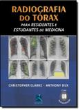 Radiografia do torax - para residentes e estudantes de medicina - Thieme revinter