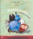 Raimundo - Cidadao Do Mundo - Panda books