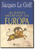 Raizes medievais da europa - Vozes