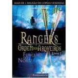 Rangers Ordem dos Arqueiros Vol 5  Feiticeiro do Norte - Fundamento