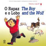 Rapaz e o lobo, o - the boy and the wolf - Instituto piaget