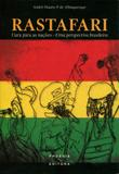 Rastafari - Cura para as Nações - Uma Perspectiva Brasileira - Phoenix editora